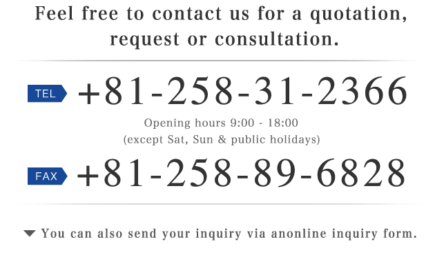 Feel free to contact us for a quotation, request or consultation.