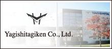 Yagishitagiken Co., Ltd.Nagaoka Plant